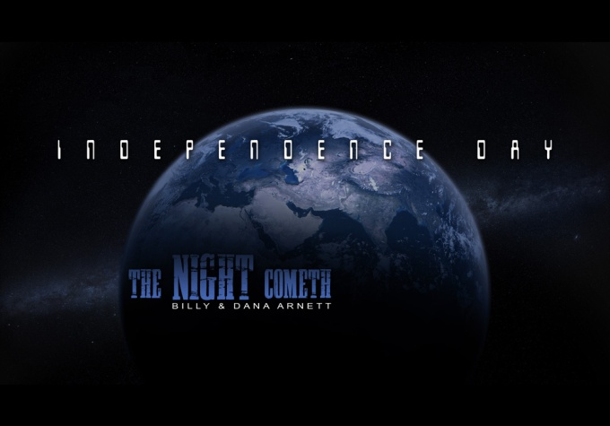 INDEPENDENCE DAY – The NightCometh